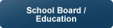 School Board/Education